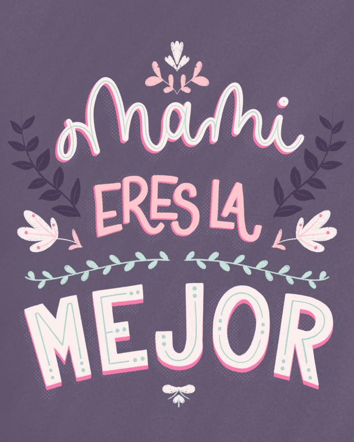 mami-eres-la-mejor-postal-ibelina-pirulina-hand-lettering