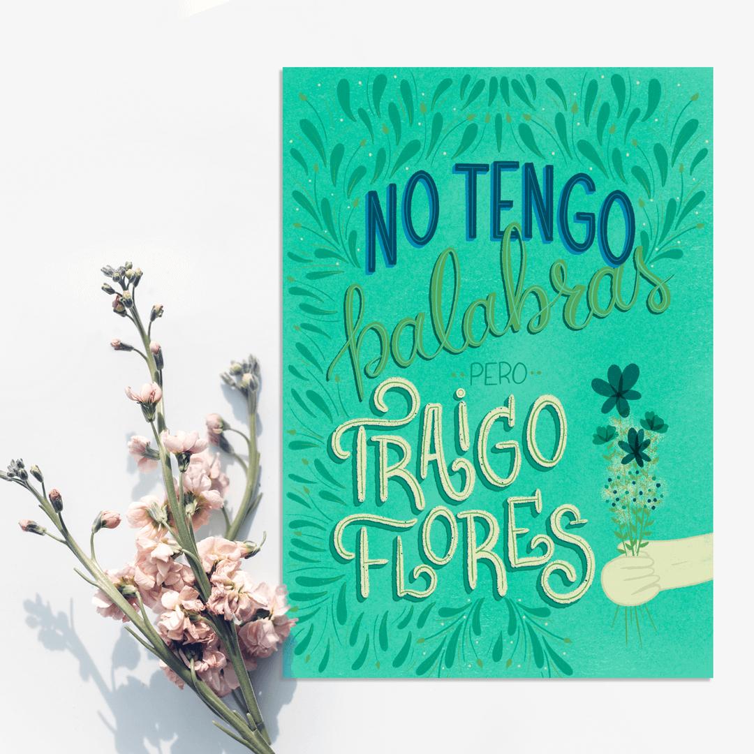 no-tengo-palabras-pero-traigo-flores-postal-ibelina-pirulina-hand-lettering-artist-mockup