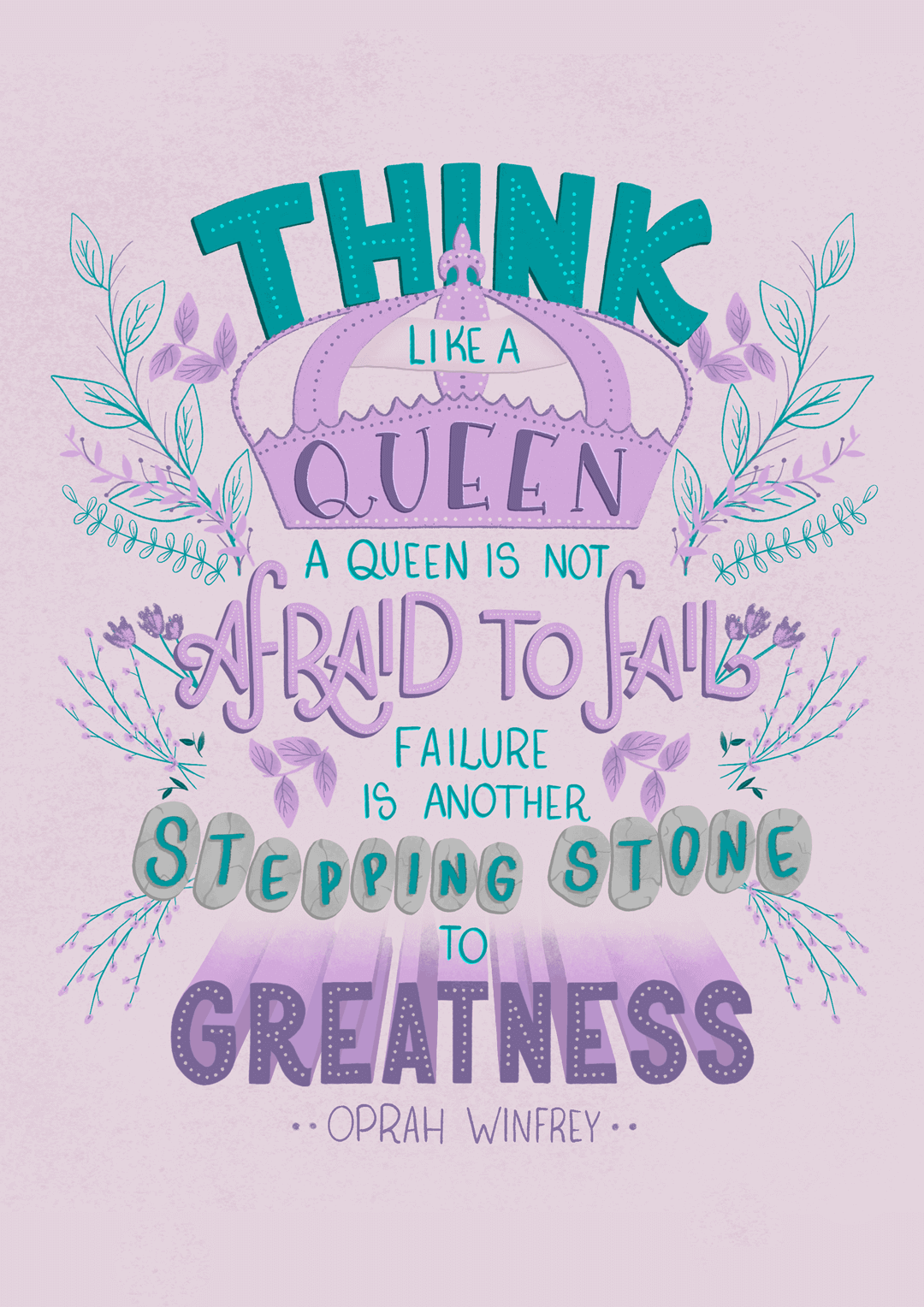 think-like-a-queen-a-queen-is-not-afraid-to-fail-failure-is-another-stepping-stone-to-greatness-oprah-winfrey